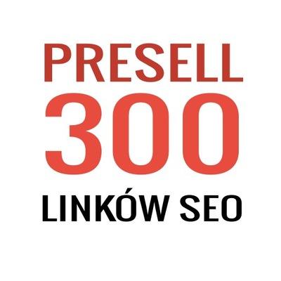 POZYCJONOWANIE - 300 linków Presell - Linki SEO