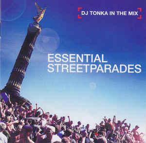 DJ Tonka - Essential Streetparades 2xCD
