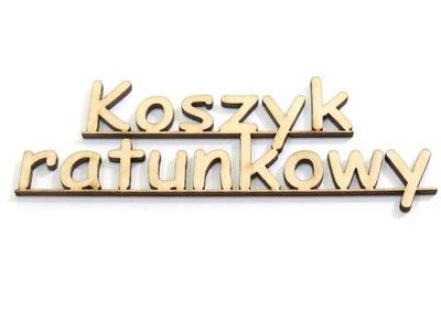 DECOUPAGE NAPIS gr 3mm DEKOR KOSZYK RATUNKOWY DD43