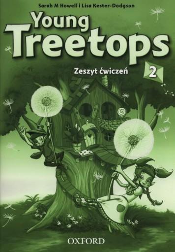 Young Treetops 2 Zeszyt ćwiczeń Szkoła podstawowa