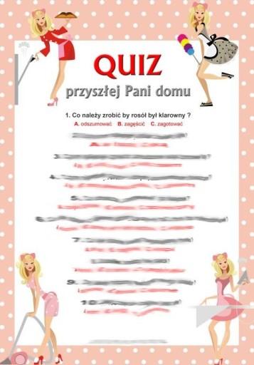 Quiz Test Przyszlej Pani Domu Na Wieczor Panienski 6025490654 Allegro Pl