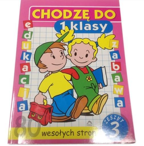 Zeszyt 3 Chodze Do 1 Klasy 978 83 73 030 503 9 90 Zl Allegro Pl Raty 0 Darmowa Dostawa Ze Smart Warszawa Stan Nowy Id Oferty 7792746813