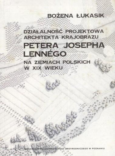 ARCHITEKTURA KRAJOBRAZU PETERA J. LENNEGO W XIX W.