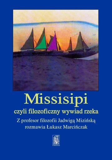 Missisipi czyli filozoficzny wywiad rzeka